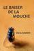 Le baiser de la mouche by Chris Simon