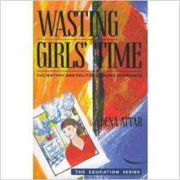 Wasting Girls' Time: The History and Politics of Home Economics