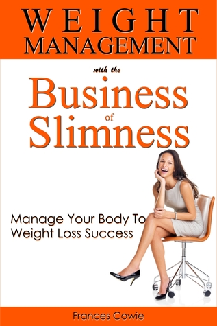Weight Management with the Business of Slimness