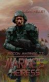 The Marine's Heiress (Recon Marines, #2)