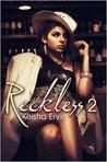 Reckless 2: Nobody's Girl
