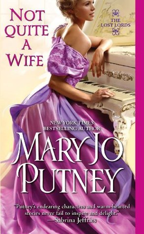 Not Quite a Wife, by Mary Jo Putney (review)
