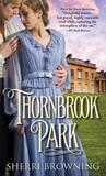 Thornbrook Park (Thornbrook Park, #1)