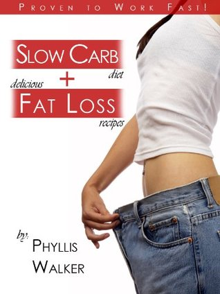 Slow Carb Diet + Delicious Fat Loss Recipes Proven To Work Fast!