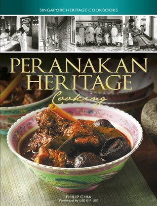 Peranakan Heritage Cooking (Singapore Heritage Cookbooks)