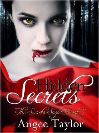 Hidden Secrets (The Secrets Saga, #1)