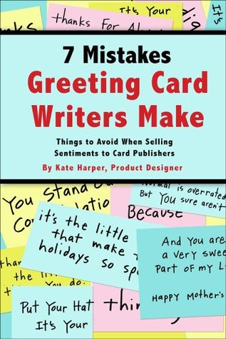 7 mistakes greeting card writers make by kate harper 18914033 m4hsunfo