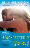 Unexpectedly Yours (Forever Love #2)