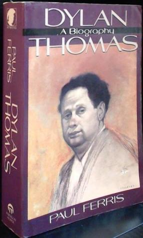 the final trip to america a biography of dylan thomas