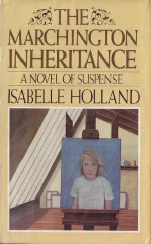 The Marchington Inheritance: A Novel of Suspense