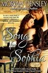 Song for Sophia by Moriah Densley