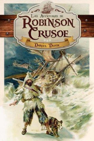 Robinson Crusoe (En español): Vida y extraordinarias y portentosas aventuras de Robinson Crusoe de York, navegante (con 24 ilustraciones, prólogo, notas y bigrafia)