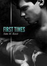First Times by Abbi W. Reed