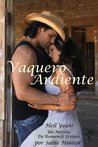 Vaquero Ardiente (Cowboy Heat) (Hell Yeah!)