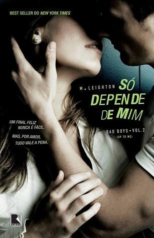 Ebook Só Depende de Mim by Michelle Leighton read!