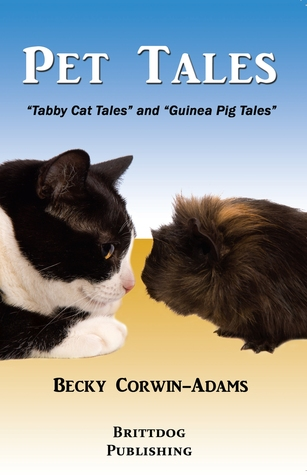 Pet Tales: Tabby Cat Tales and Guinea Pig Tales