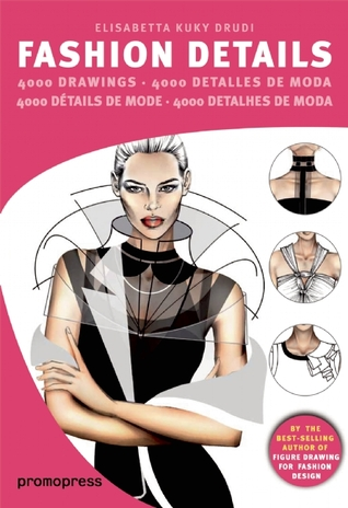 Fashion Design: The Sourcebook of Drawing Details