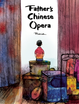 Father's Chinese Opera by Rich Lo