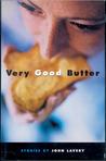 Very Good Butter