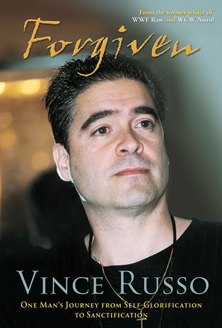 Forgiven by Vince Russo