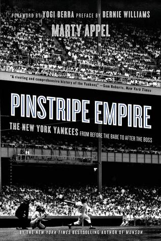 Pinstripe Empire: The New York Yankees from Before the Babe to After the Boss EPUB