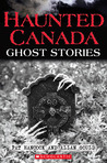 Haunted Canada: Ghost Stories