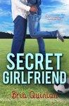 Secret Girlfriend by Bria Quinlan