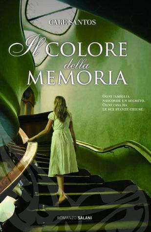 Ebook Il colore della memoria by Care Santos read!