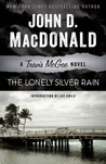 The Lonely Silver Rain by John D. MacDonald