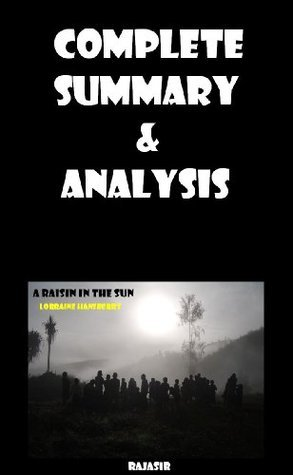 A RAISIN IN THE SUN-Complete Summary & Analysis by Rajasir