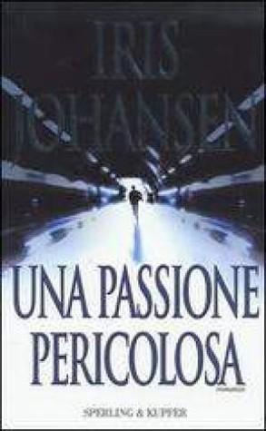 Una passione pericolosa
