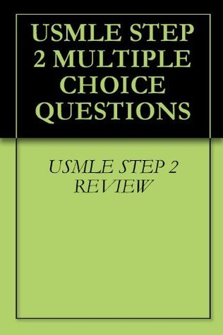 USMLE STEP 2 MULTIPLE CHOICE QUESTIONS