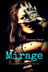 Mirage (A Goddess Kissed Novel)