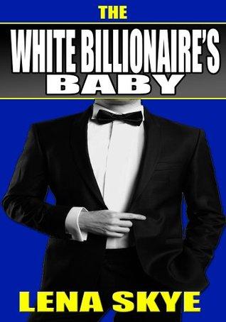 The White Billionaire's Baby