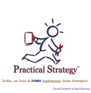 practical-strategy-enfim-um-guia-de-como-implementar-gerenciamento-estratgico