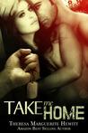 Take Me Home (Wakefield Romance, #4)