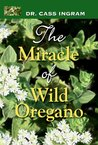 The Miracle of Wild Oregano