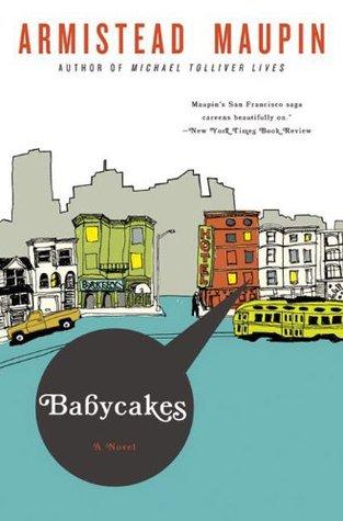 Babycakes (Tales of the City Series, V. 4)