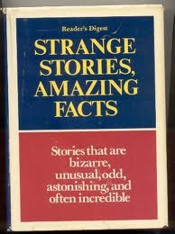 Strange Stories, Amazing Facts