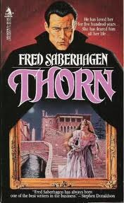 Thorn by Fred Saberhagen