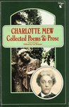 Charlotte Mew: Collected Poems and Prose