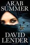 Arab Summer (Sasha Del Mira Thrillers #3)