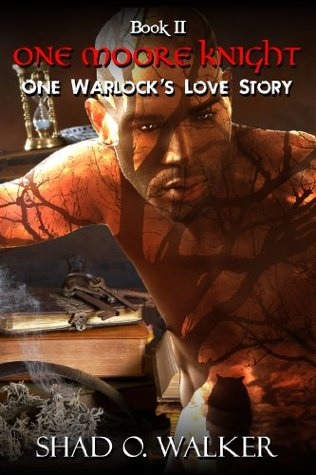 One Moore Knight (One Warlocks Love Stor...