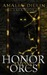Honor Among Orcs (Orc Saga,...