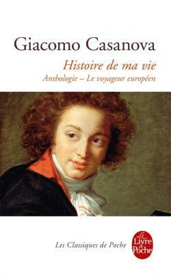 Histoire de ma vie por Giacomo Casanova