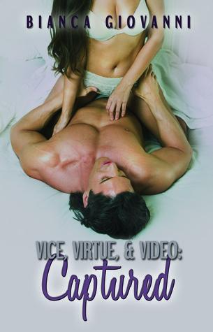 Captured (Vice, Virtue & Video #2)