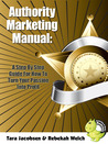 Authority Marketing Manual by Rebekah Welch