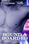 Bound & Boarded (Captured by Space Pirates #1)