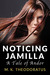 Noticing Jamilla: A Tale of Andor