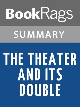 The Theater and Its Double by Antonin Artaud | Summary & Study Guide